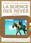 SCIENCE DES REVES, LA - 2 DVD
