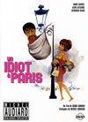 UN IDIOT A PARIS - DVD