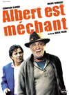 ALBERT EST MECHANT - DVD