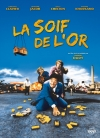 SOIF DE L'OR, LA - DVD